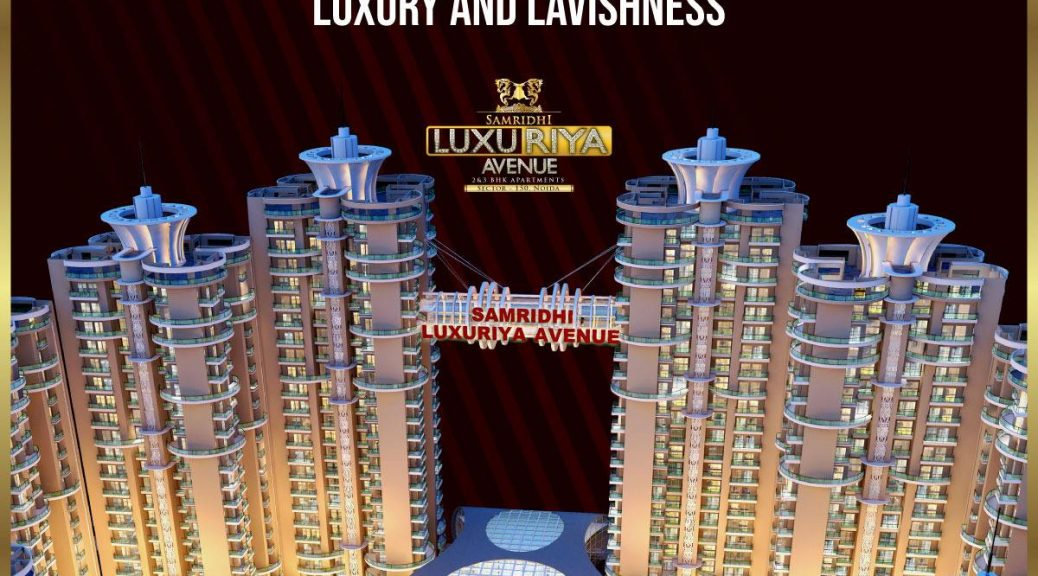 best residential project in Noida sector 150,samridhi luxuriya avenue